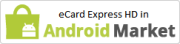 eCard Express HD Android Application